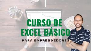 Curso de Excel Básico Gratis para emprendedores digitales y todo tipo de negocios. Esto permite manejar mejor las finanzas y análisis de sus negocios.