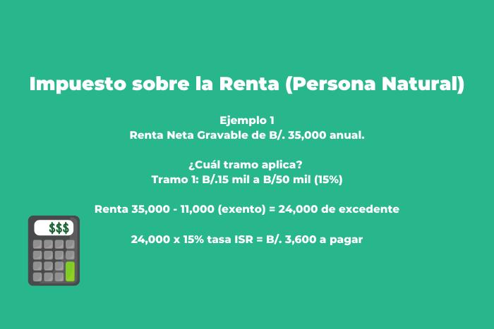 Ejemplo de Calculo de Impuesto Sobre la Renta Persona Natural Panama con ingresos menores a 50,000 anual