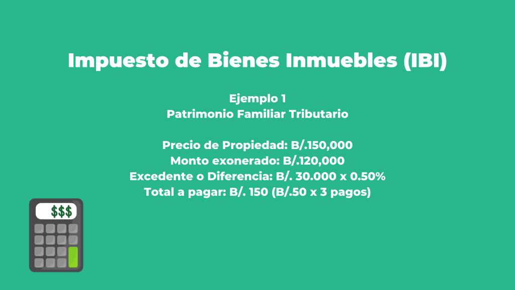 ejemplo de calculo de impuesto de inmueble en panama IBI