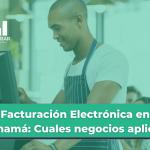 La facturacion electronica en Panama va a ser una nueva modalidad que reemplazará el uso de equipos fiscales