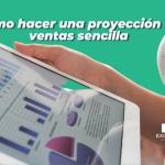 Proyeccion y pronostico de ventas en Excel