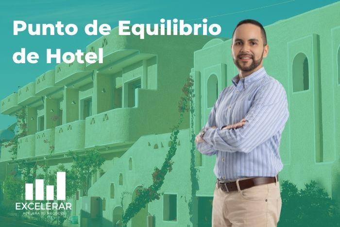 Nuevo manual sobre punto de equilibrio para hotel en Excel
