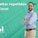 Blog como resaltar repetidos automaticamente en Excel